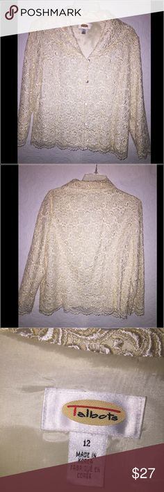 Beautiful ivory lace top Talbots Fully lined lace top by Talbots. In perfect condition. Timeless and beautifully classy. Talbots Tops