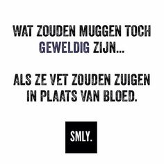Smly Love Life Quotes, Funny Quotes About Life, Me Quotes, Happy Mind Happy Life, Happy Minds, Dutch Quotes, Sarcastic Quotes, Life Humor, Funny Moments