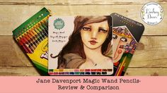 Jane Davenport Magic Wand Pencils - Review & Comparison