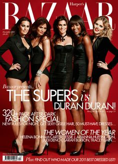 Harpers Bazaar ( miss these ladies, hate seeing actors and musicians on covers)