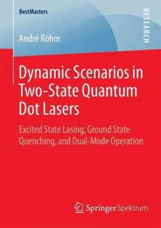 Dynamic Scenarios in Two-state Quantum Dot Lasers: Excited State Lasing, Ground State Quenching, and Dual-mode Op...