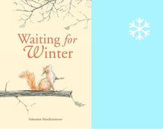 10 wonderful picturebooks for winter | this picturebook life