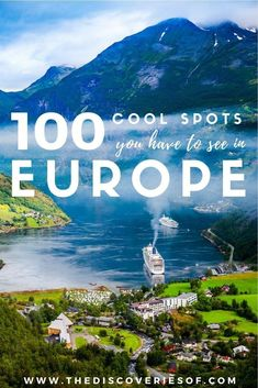 Planning a trip to Europe this summer? If you're unsure of the hot spots you should be visiting, here are 100 cool places that should be on your travel list!