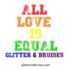 All Love Is Equal...marriage equality