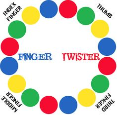 Finger Twister! The kids would love this!