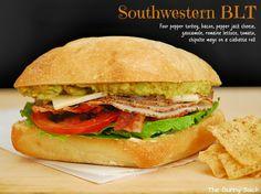 The Gunny Sack: Southwestern BLT ~ DIY Gourmet Sandwich For The Busy Mom