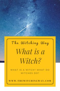 The Witching Way | What Is A Witch? | What Do Witches Do? Grüne