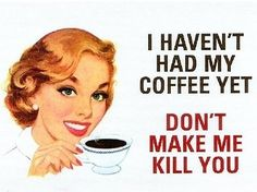Funny Coffee Signs | attitude, coffe, coffee, cool, funny, humor - inspiring picture on ...