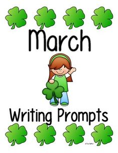 March Writing Prompts Writing Strategies, Writing Tips, Creative Writing Prompts, Kindergarten Classroom, Student Learning, Teacher Resources, Literacy, March, Language