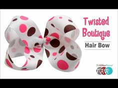 How to Make a Twisted Boutique Hair Bow - TheRibbonRetreat.com - YouTube