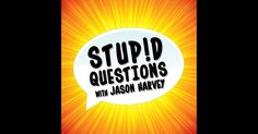 iTunes: Stupid Questions with Jason Harvey Itunes, Stupid, This Or That Questions, Future, Free, Apple, Apple Fruit, Future Tense, Apples