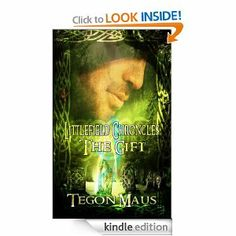 The Gift: The Chronicles Of Tucker Littlefield by Tegon Maus. $5.23. Author: Tegon Maus. 171 pages. Publisher: Netherworld Books (October 10, 2012)