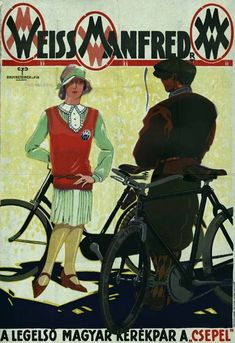 csepel bicikli plakát - Google keresés Old Bicycle, Bicycle Race, Bicycle Girl, Vintage Advertisements, Vintage Ads, Vintage Posters, Retro Posters, Girl Posters, Art Deco Posters