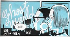 I don't like graphic novels...except for ones by Daniel Clowes