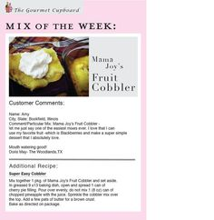 We highlight a Mix every week on our Facebook with customer comments and sometimes an additional Recipe!  https://www.facebook.com/TheGourmetCupboard?ref_type=bookmark