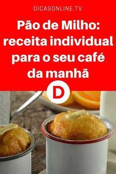Pão de Milho | Pão de Milho: receita individual para o seu café da manhã | Você vai adorar essa receita!