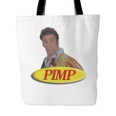 Cosmo Kramer From Seinfeld Pimp White Tote Bag | Sarcastic Me