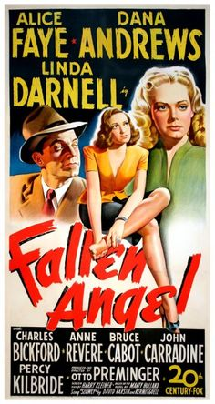 "Movie poster, ""Fallen Angel"", starring Dana Andrews, Alice Faye and Linda Darnell"