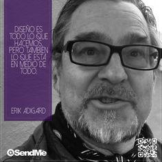 Diseño es todo lo que hacemos, pero también lo que esta en medio de todo. #ErikAdigard Web Development, Slip On