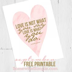 Love is…  free printable just for Somewhat Simple's newsletter subscribers!