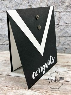 Congratulations Card Graduation, Graduation Cards Handmade, Mother's Day Diy, Fathers Day Cards, Diy Cards, Quick Cards, Masculine Cards, Homemade Cards, Stampin Up Cards