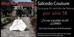 Concurso Miss Novia Ainhoa Salcedo Couture 2015