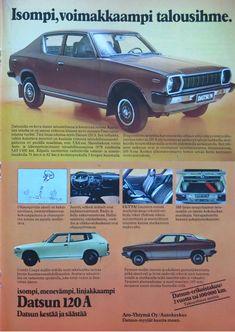 Paivan automainos Datsun 120 A Tekniikan Maailma 7 1979 Car Advertising, Teenage Years, Back In Time, Old Toys, Nissan, Maine, Nostalgia, Retro, Classic