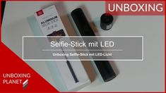 Tolles Selfie Stick mit LED-Licht | Unboxing Planet Smartphone, Led Licht, In China, Selfie Stick, Video News, Planets