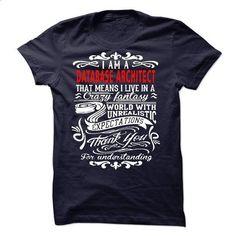 I am a Database Architect #style #T-Shirts. ORDER HERE => https://www.sunfrog.com/LifeStyle/I-am-a-Database-Architect-19373072-Guys.html?60505