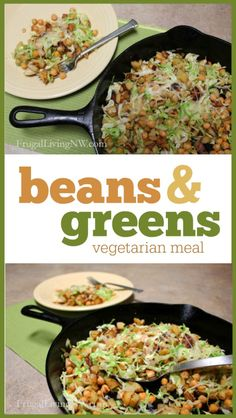 Beans & Greens: An easy and economical vegetarian meal!