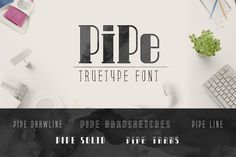 Pipe TrueType Font by alphadesign on Creative Market