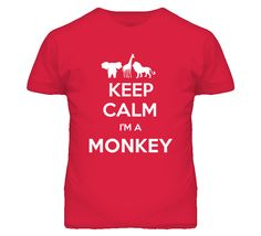 Keep Calm Im Monkey Funny Zoo Animal T Shirt