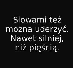 :) Pretty Quotes, Real Quotes, Mood Quotes, Happy Quotes, Life Quotes, Polish Words, Funny Motivation, Text Memes, Thing 1