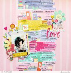 "Scrapbook. Excellent idea: ""100 Things I Love""."