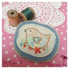 Quirky embroidered Folk art style Handmade Bird brooch...an original Chris made this design.