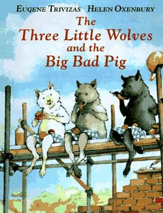 Booktopia has The Three Little Wolves and the Big Bad Pig by Eugene Trivizas. Buy a discounted Paperback of The Three Little Wolves and the Big Bad Pig online from Australia's leading online bookstore. Fractured Fairy Tales, Huff And Puff, Traditional Tales, Traditional Literature, Album Jeunesse, Similarities And Differences, Big Bad Wolf, Three Little Pigs, Children's Literature
