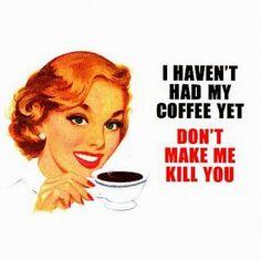 coffee humor #coffee #coffeefirst #humor