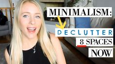 MINIMALISM: 8 CATEGORIES TO DECLUTTER NOW!