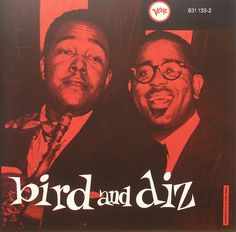 Charlie Parker and Dizzy Gillespie. Wish I could get my little trumpet player to listen up and appreciate...
