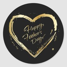 Shop Happy Father's Day Modern Design Gold Heart Classic Round Sticker created by WORLDWIDE_HOLIDAYS. Homemade Fathers Day Gifts, Diy Father's Day Gifts, Father's Day Diy, Daddy Gifts, Gifts For Dad, Grandpa Gifts, Happy Fathers Day Friend, Fathers Day Cards, Dyi