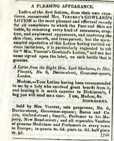 I discovered this advertisement for Gowland's Lotion in a copy of La Belle Assemblee dating from June 1st 1816 that I have in my possession yesterday, and I thought you might enjoyreading i…