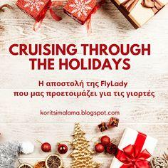 Κορίτσι Μάλαμα: χριστούγεννα Flylady, Christmas Books, Christmas Crafts, Weeks Until Christmas, Diy And Crafts, Greek, Holiday, Lifestyle, Board