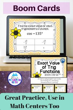 Boom Cards™ are a great way for students to practice every day skills In this 25- card deck, students practice finding the exact value of trig functions in degrees. This set of Boom Cards features different Digital Self-Checking Task Cards. (No printing, cutting, laminating, or grading!)