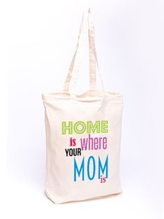 Torba bawełniana - Home is where your mom is w Allbag-Allprints na DaWanda.com
