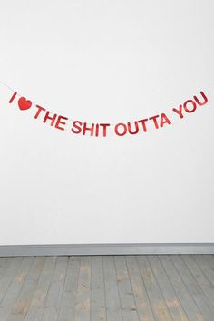 V-Day Gifts For Any Kind Of Relationship Banner sold through Urban Outfitters - Too Funny! My Funny Valentine, Valentines Day Presents, Valentine Stuff, Valentine Banner, Lizzie Hearts, Isak & Even, Lovey Dovey, All You Need Is Love, I Adore You
