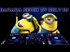 Minions Banana Remix Roly Dj