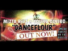 Young Dinero & Mizta Rioz Dancefloor