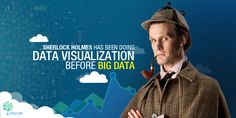 Sherlock Holmes Has Been Doing #DataVisualization Before #BigData