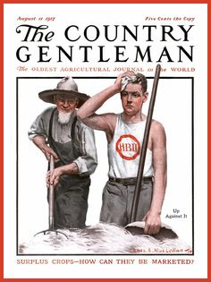 https://flic.kr/p/dHb1TP | 1917 August 11 -COVER - 'The Country Gentleman' - 'Helping the farmers with HBII' . . .  by Charles A. MacLellan