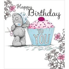 Happy Birthday To You Cupcake Me to You Bear Card : Me to You Bears Online - The Tatty Teddy Superstore.